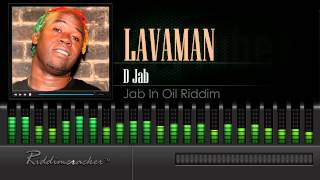 Lavaman - D Jab (Jab In Oil Riddim) [Soca 2015] [HD]