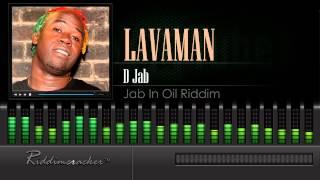 Lavaman - D Jab (Jab In Oil Riddim) [Soca 2015] [HD]