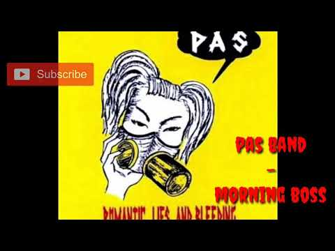 Pas band - morning boss