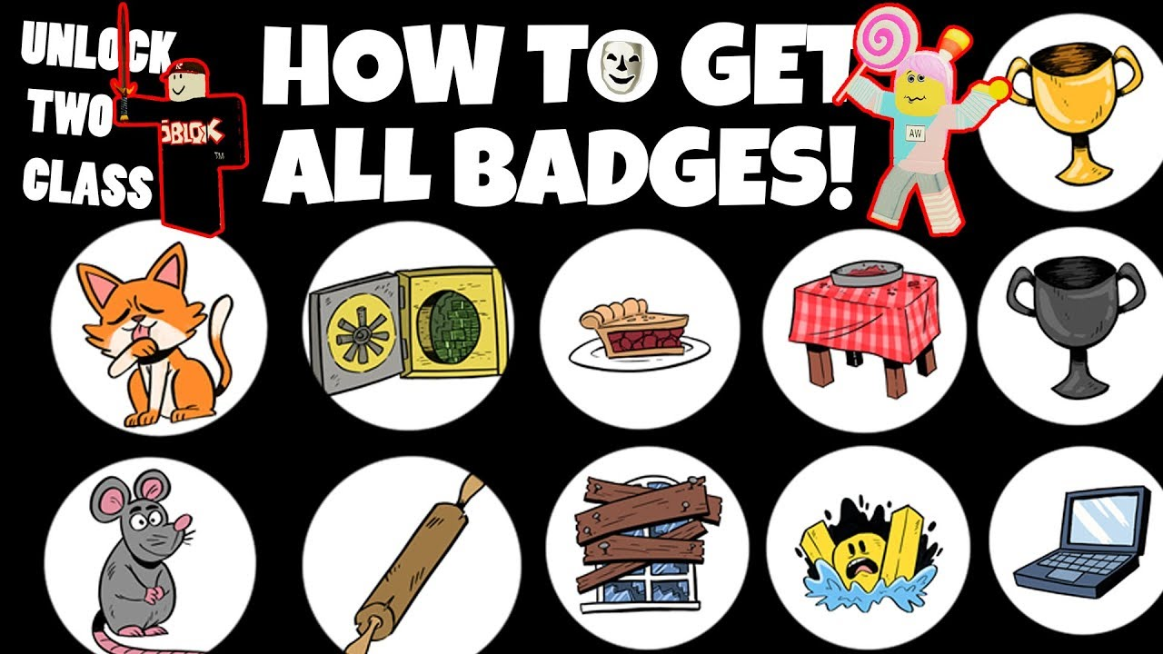 How To Get All Badges In Break In Unlock Two Classes Roblox