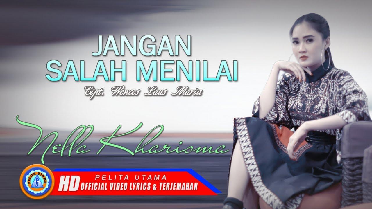 3 69 Mb Download Lagu Nella Kharisma Jangan Salah Menilai Mp3