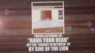 SIN ISOMER - Bang Your Head
