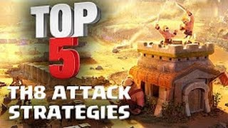 TOP 5 - BEST TH8 Attack Strategy for 3 Stars in Clan War (after March 2017 update)