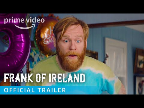 Frank of Ireland - Official Trailer | Prime Video