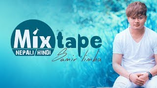 Samir Limbu || Mixtape || Sad Version || Mashup Cover