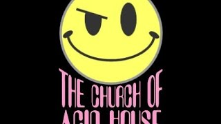 Church of Acid House: Acid Funk Mix