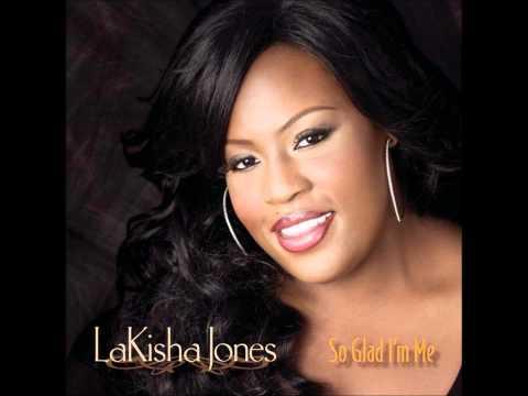 LaKisha Jones- Just As I Am
