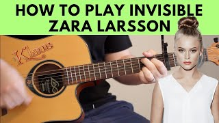 How To Play Invisible – Zara Larsson Guitar Tutorial w/ Chords (From The Netflix Film Klaus)