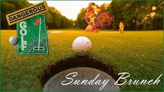 Dangerous Golf - Sunday Brunch