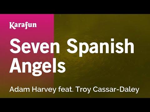 Karaoke Seven Spanish Angels - Adam Harvey *