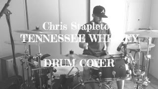 Tennessee Whisky- Chris Stapleton- Drum Cover Video