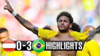 BRAZIL VS AUSTRIA All Goal And Highlgihts 3-0 (10-06-18) (English) Internatinal Friendly (HD)