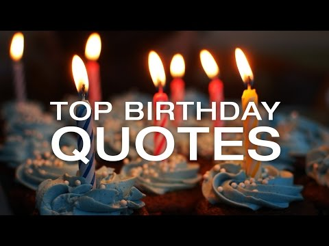 🔴 Best Birthday Quotes   Happy Free Happy Birthday Quotes