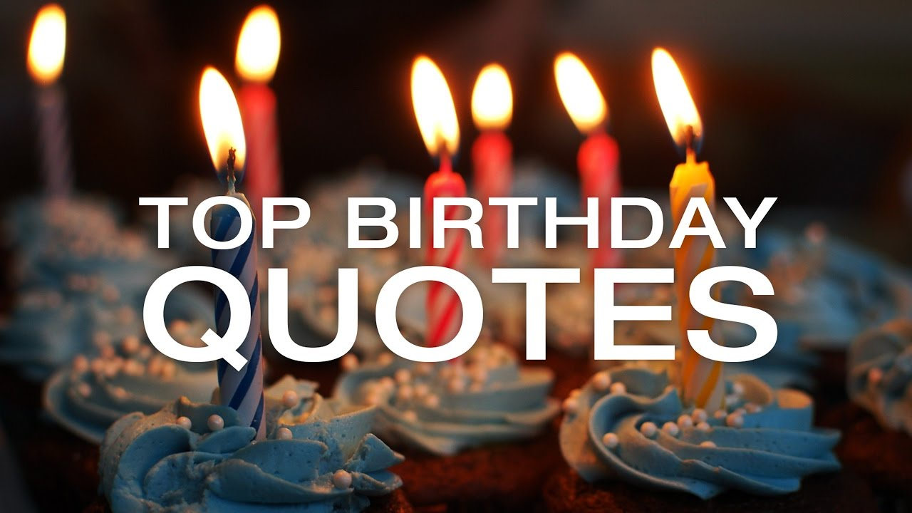 Best Birthday Quotes - Happy Birthday Images and Quotes ...