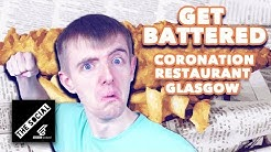 Dazza Rates Glasgow's Coronation Restaurant | Get Battered