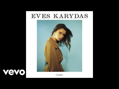 Eves Karydas - Couch (Official Audio)