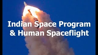 Indian Space Agency's Human Spaceflight Ambitions