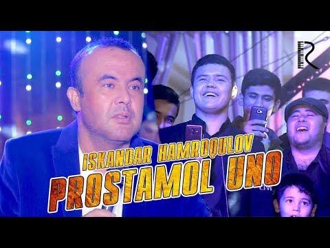 Iskandar Hamroqulov - Prostamol Uno   Искандар Хамрокулов - Простамол уно 2019