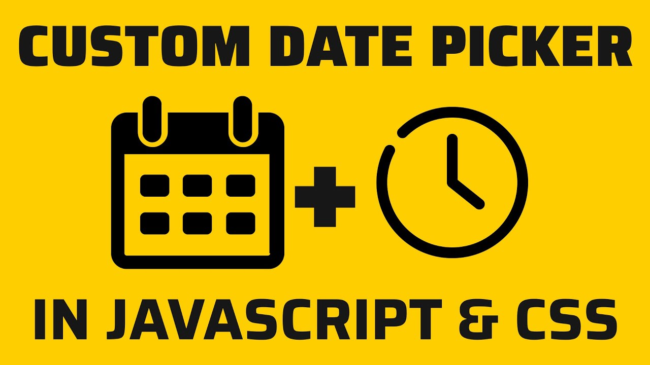 Custom Date Picker in JavaScript & CSS