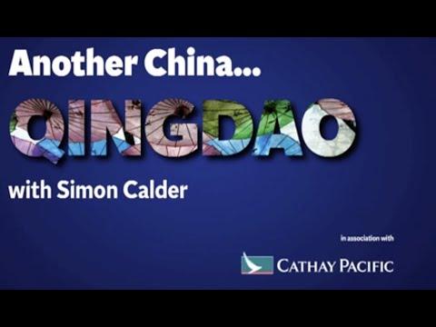 Another China: Qingdao with Simon Calder