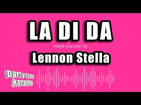 Lennon Stella - La Di Da (Karaoke Version)