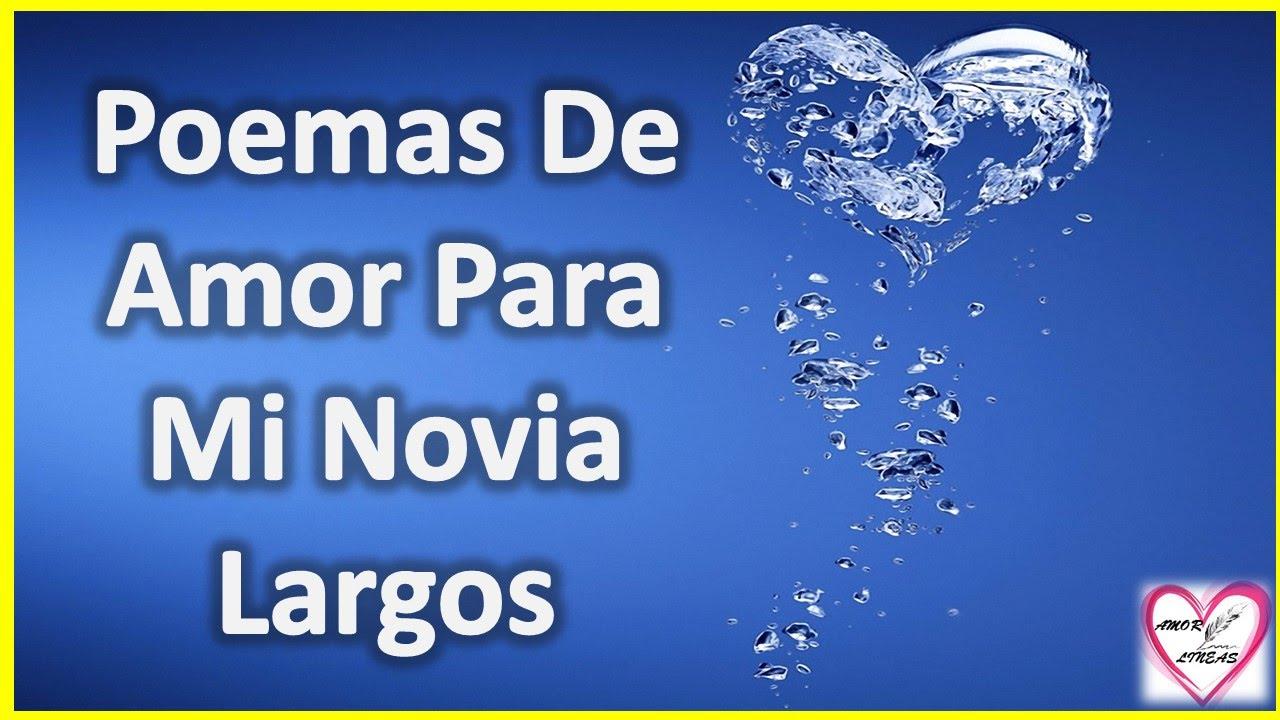 Poemas De Amor Para Mi Novia Largos Te Amo Novia Mia Youtube