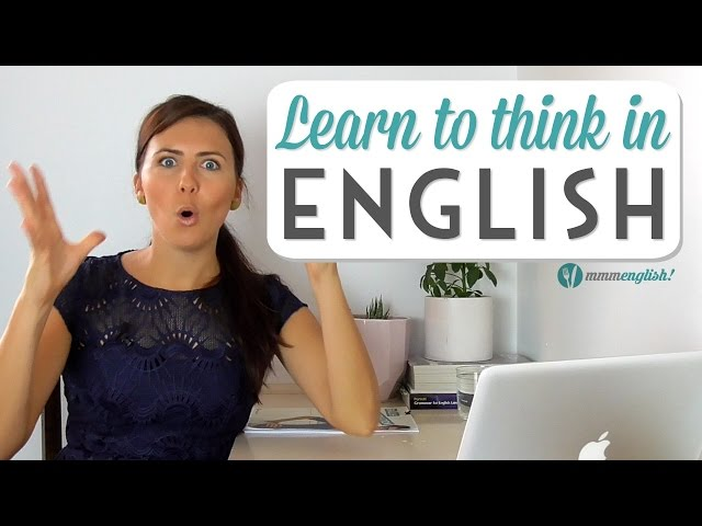 Learn To Think In English   Speak Clearly & Naturally