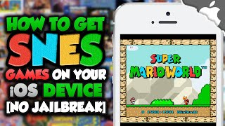 How To Get SUPER NINTENDO on your iOS Device! 9.2 & ↓ (NO JAILBREAK) (SNES) iPhone iPad iPod Touch