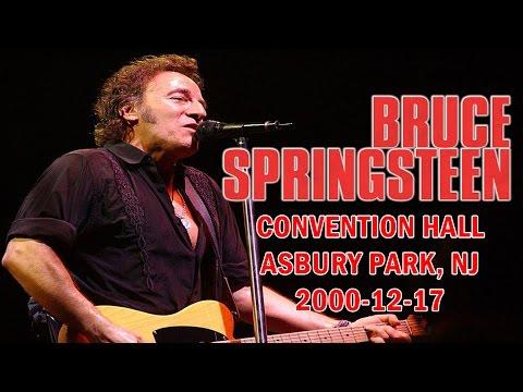 Bruce Springsteen - CONVENTION HALL, ASBURY PARK, NJ - 2000-12-17