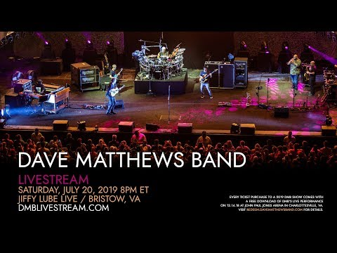 Dave Matthews Band - Live From Jiffy Lube Live 7/20/2019