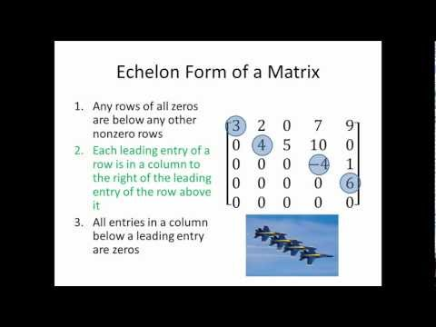 Elementary Linear Algebra: Echelon Form of a Matrix, Part 1