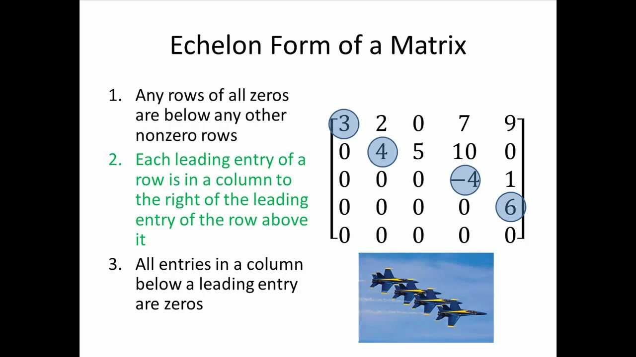Elementary Linear Algebra: Echelon Form of a Matrix, Part 1 - YouTube