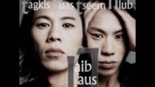Laib Laus-TagkisPuasTseemHlub (Full Version)