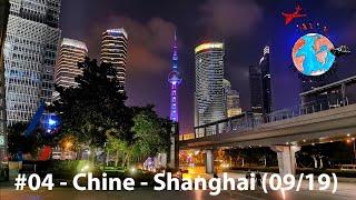 TVGT🌍#04 - Chine - Shanghai