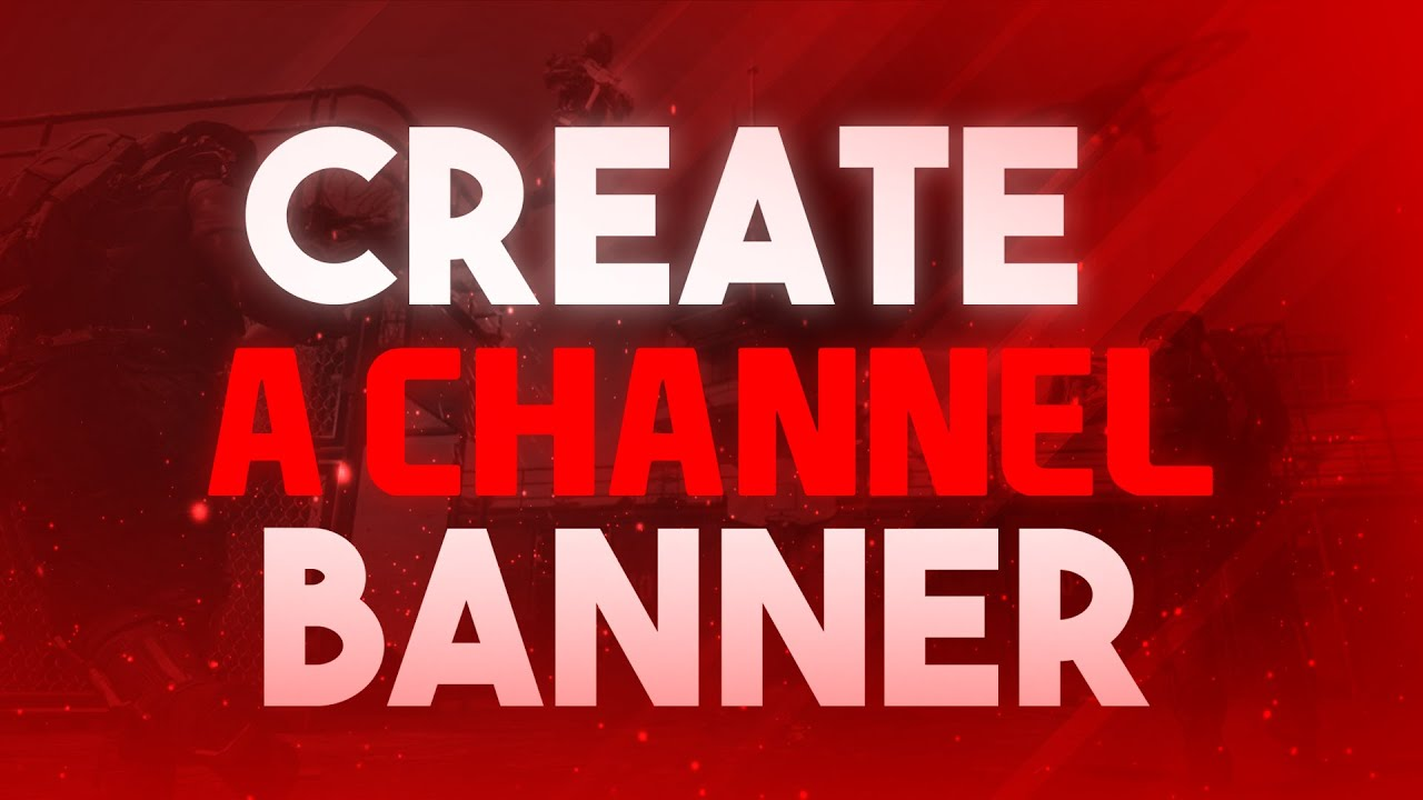 how to make a youtube banner in photoshop cs6cc channel art tutorial 20152016 youtube