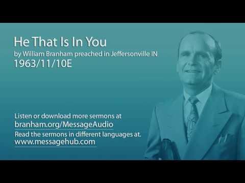 He That Is In You (William Branham 63/11/10E)