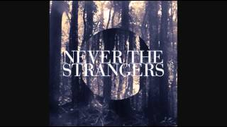 Watch Never The Strangers Second Midnight video