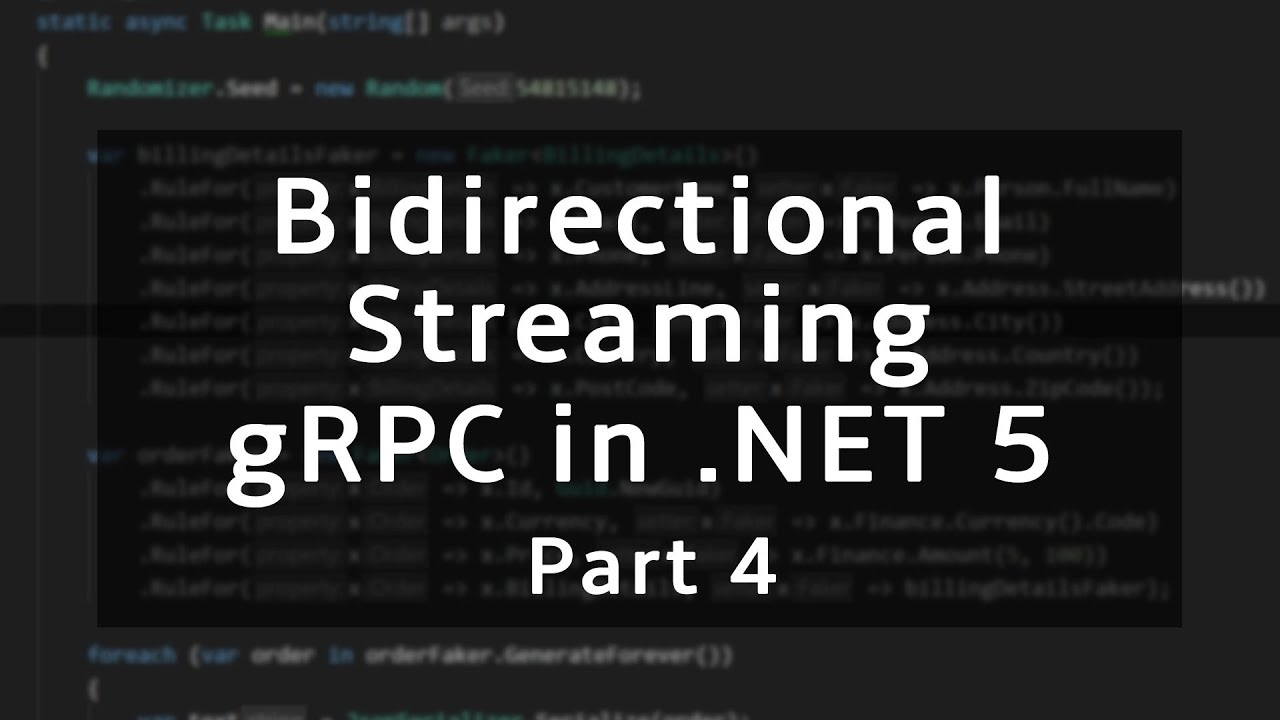 Bidirectional Streaming | gRPC in .NET 5