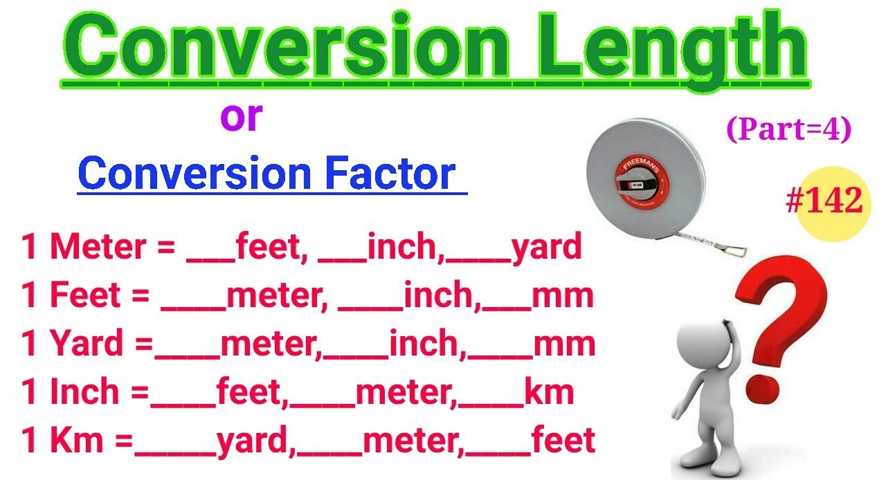 Download Conversion Factors   Conversion Units   Convertion Factors of Length   Meter, feet, yard, etc