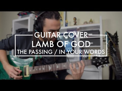 Lamb of God - The Passing / In Your Words (Guitar Cover) mp3