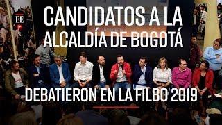 Candidatos a la alcaldía de Bogotá debaten en la FILBO2019 | Noticias | El Espectador