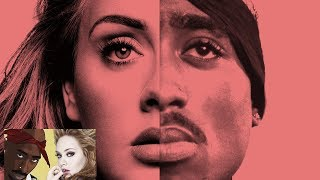 Adele  Tupac - Hello Can You Get Away Remix