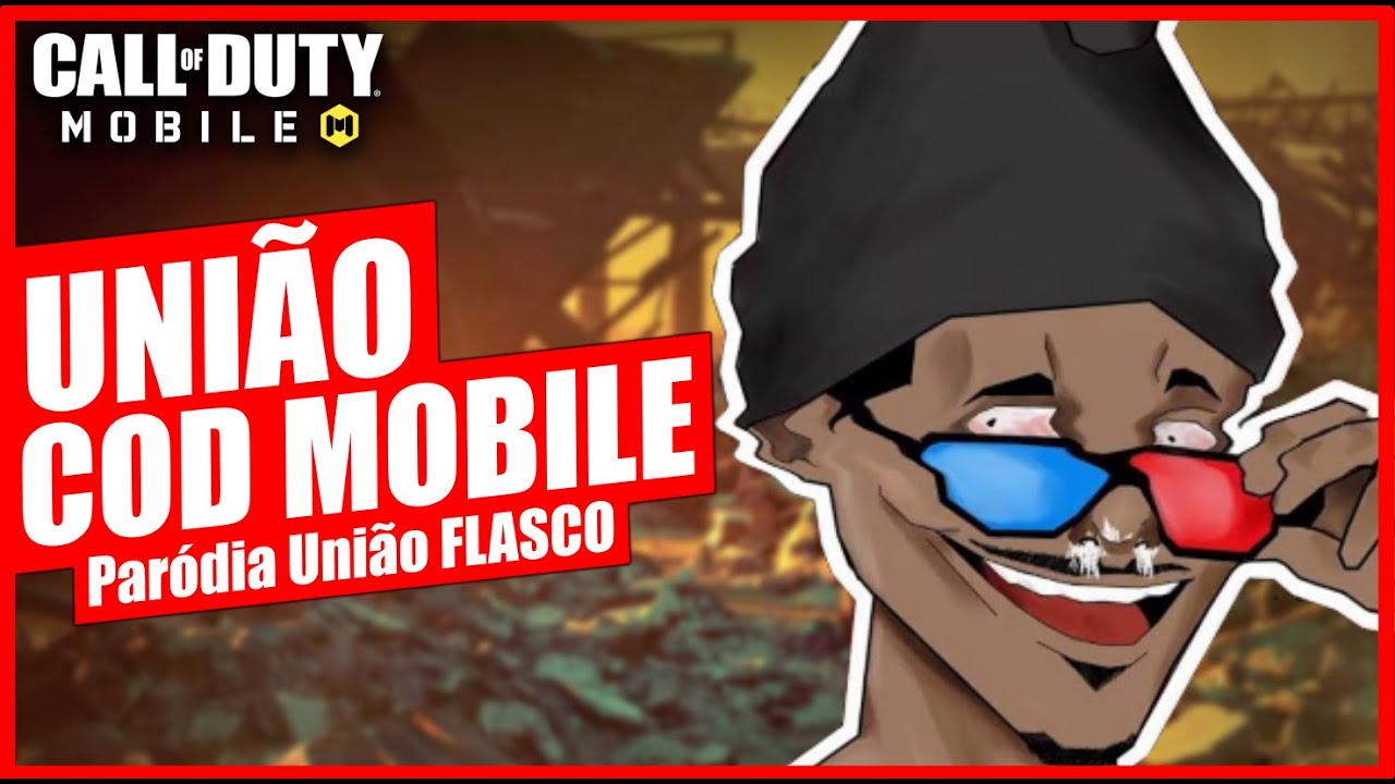 UNIÃO COD MOBILE - Paródia União FLASCO (LUCKHAOS ft Haku) ! Call of Duty Mobile