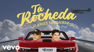 Os Barões da Pisadinha - Tá Roche...