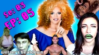 BEATDOWN S3 Episode 5 with Willam