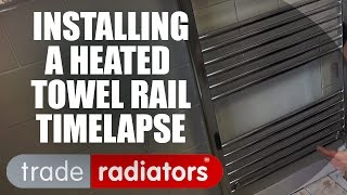 Installing A Towel Rail -  A Timelapse Video