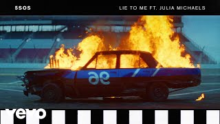 5 Seconds Of Summer Lie To Me ft Julia Michaels