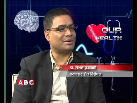 Our health with Dr.Roshan Prajapati by Dr.Jaya Shatya, ABC Television, Nepal