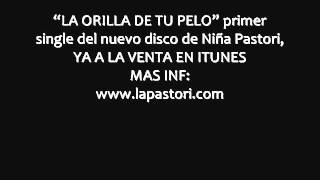 La Orilla De Mi Pelo - Avance Audio Primer Single del Nuevo Disco