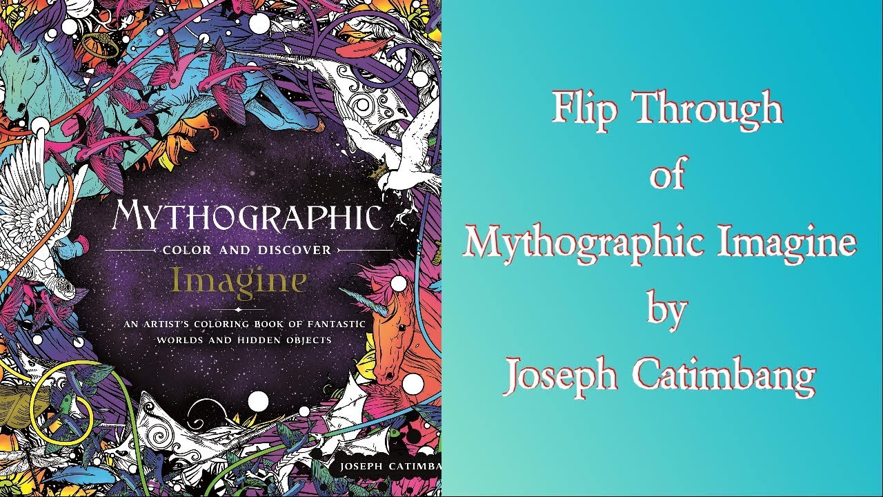 Flip Through Of Mythographic Color And Discover Imagine By Joseph Catimbang Youtube